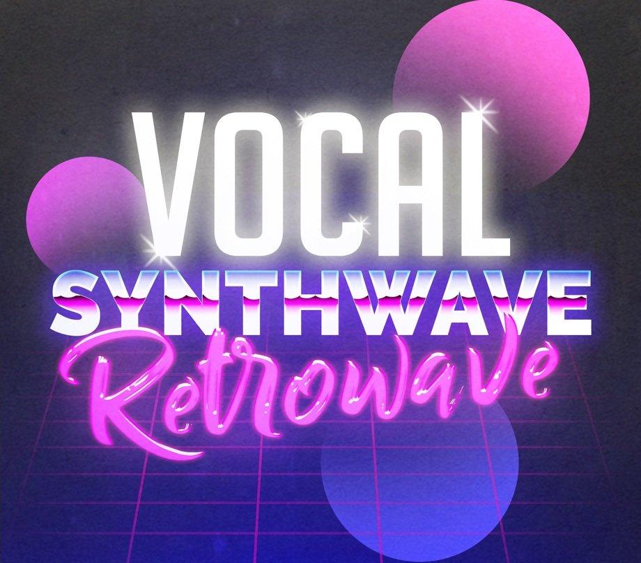 Vocal Synthwave Retrowave